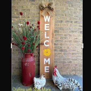 Welcome Signs. 5 foot. I MAKE THEM AS I SELL THEM.